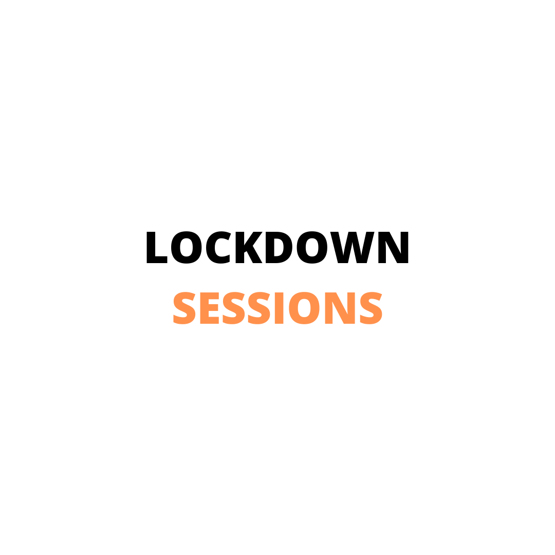 Lock Down Sessions